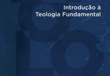Introdução à Teologia Fundamental